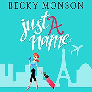Just a Name: A Romantic Comedy Novel                   By:                                                                                                                                 Becky Monson                               Narrated by:                                                                                                                                 Tayler Mettra                      Length: 8 hrs and 12 mins     5 ratings     Overall 4.0