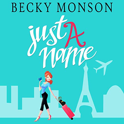 Just a Name: A Romantic Comedy Novel audiobook cover art