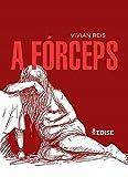 A FÓRCEPS: Uma estória de empoderamento (Portuguese Edition)