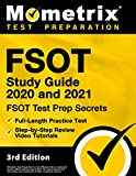 FSOT Study Guide 2020 and 2021 - FSOT Test Prep Secrets, Full-Length Practice Test, Step-by-Step Review Video Tutorials [3rd Edition]