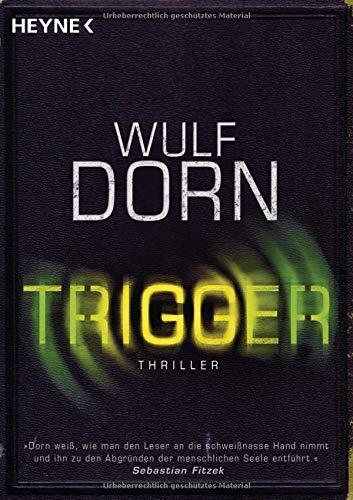 Trigger: Psychothriller [Lingua tedesca]: 43402