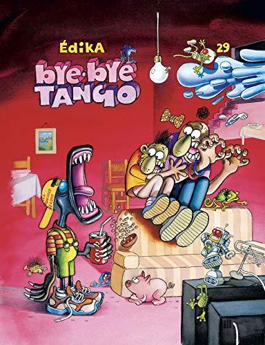 Édika - Tome 29 - Bye-Bye tango