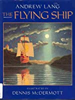 The Flying Ship 0688114040 Book Cover