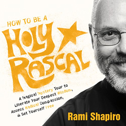 How to Be a Holy Rascal audiobook cover art