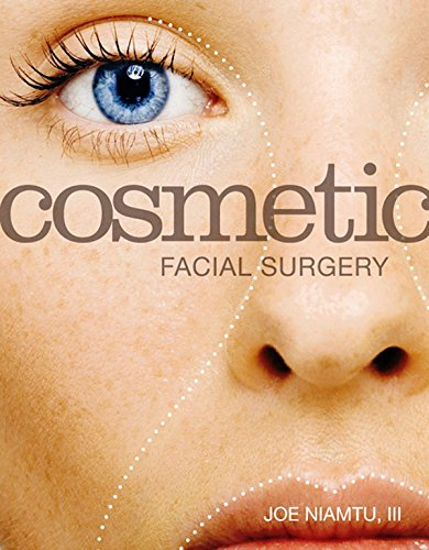 Cosmetic Facial Surgery - E-Book