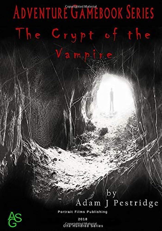 空洞ジェーンオースティンシンボルThe Crypt of the Vampire (One Hundred Series)
