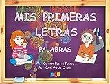 Mis primeras letras. Palabras / Editorial GEU / Educación Infantil / Para aprender palabras, vocabulario y sílabas / Con actividades sencillas