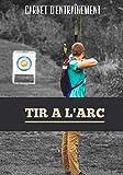 Carnet d'entrainement au tir à l'arc: Journal d'entrainement pour les amateurs de tir à l'arc, permet de noter l'exercice et la performance réalisée ... 17,8 x 25,4 cm | Homme, Femme, Enfant, Ado