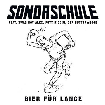 Bier für lange (feat. Swag Boy Alex, Pott Riddim & Der Butterwegge)