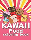 Kawaii Food Coloring Book: Fun and Simple Coloring Pages for Kids and Adults of All Ages Cute Sweets Fruits Snacks