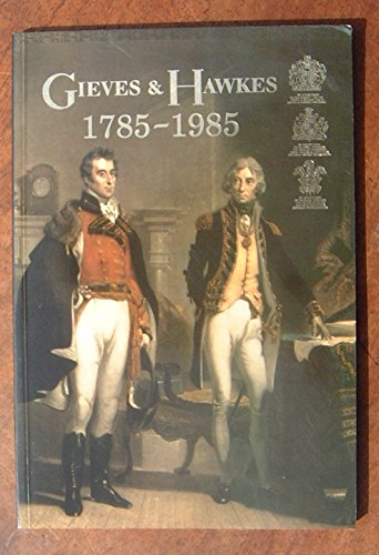 Gieves & Hawkes, 1785-1985