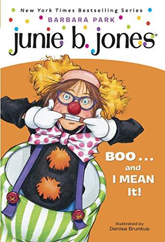 Junie B. Jones #24: BOO...and I MEAN It! (English Edition)