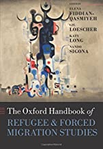 The Oxford Handbook of Refugee and Forced Migration Studies (Oxford Handbooks)