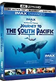 Journey to the South Pacific - 4K Ultra HD - IMAX Enhanced [Blu-ray]