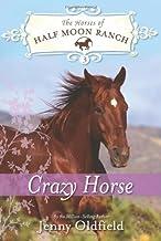 Crazy Horse (Horses of Half Moon Ranch)