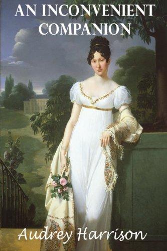An Inconvenient Companion - a Regency Romance: The Inconvenient Trilogy - Book 3