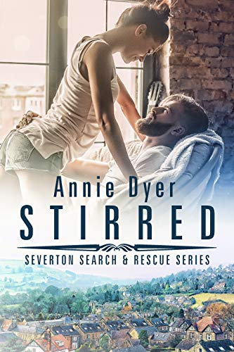 Stirred: An Enemies to Lovers Small Town Romance (Severton Search