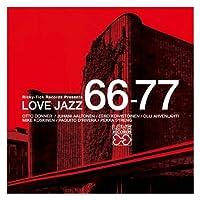 Ricky Tick Records Presents Love Jazz 66-77