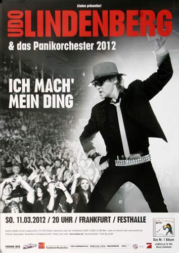 Premium Poster/Plakat | DIN A1 | Live Konzert Veranstaltung » UDO Lindenberg - Mein Ding, Frankfurt 2012 «