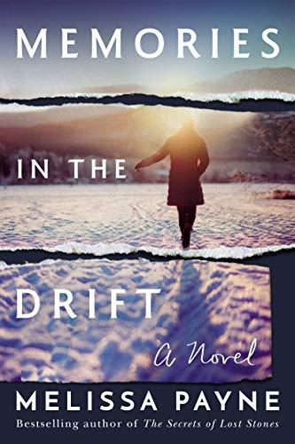 Memories in the Drift: A Novel by [Melissa Payne]