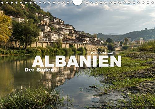 Albanien - Der Süden (Wandkalender 2021 DIN A4 quer)