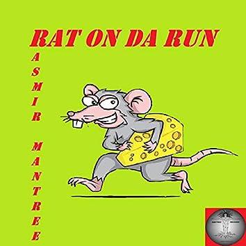 Rat On Da Run