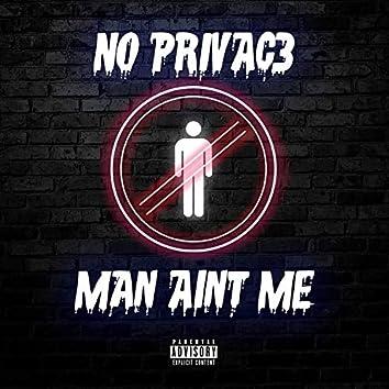 Man Ain't Me