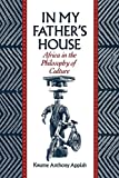 In My Father's House: Africa in the Philosophy of Culture