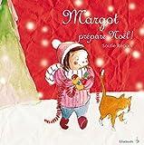 Margot prépare Noël !