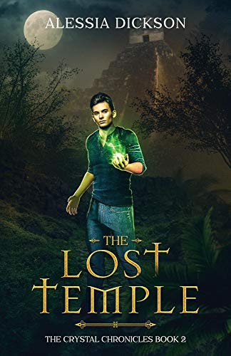 The Lost Temple (The Crystal Chronicles Book 2) (English Edition)