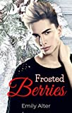 Frosted Berries (Elves After Dark Book 3) (English Edition)