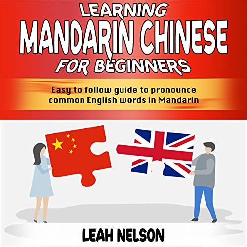 Learning Mandarin Chinese for Beginners cover art