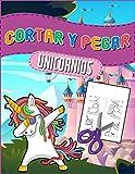 Cortar y pegar unicornios: Libro de actividades y manualidades para los niños de la guardería en cas...