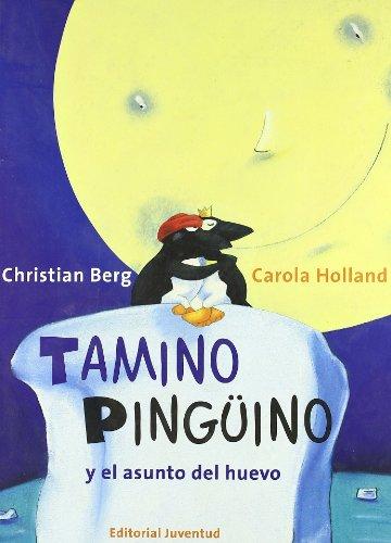 Tamino Pinguino Y El Asunto Del Huevo