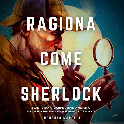 Ragiona come Sherlock copertina