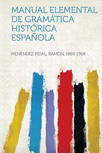Manual Elemental de Gramatica Historica Espanola