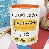 La Mente es Maravillosa - Taza con Frase y dibujo. Regalo original y gracioso (Un captulo de friends y todo me sabe mejor) Taza Serie Friends
