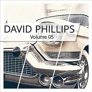 David Phillips, Vol. 5