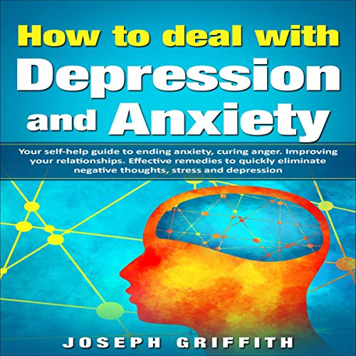 How to Deal with Depression and Anxiety cover art