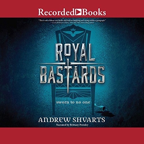Royal Bastards                   By:                                                                                                                                 Andrew Shvarts                               Narrated by:                                                                                                                                 Brittany Pressley                      Length: 10 hrs and 26 mins     79 ratings     Overall 4.2