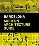 Barcelona: Modern Architecture Guide by Gausa, Manuel (2013) Paperback