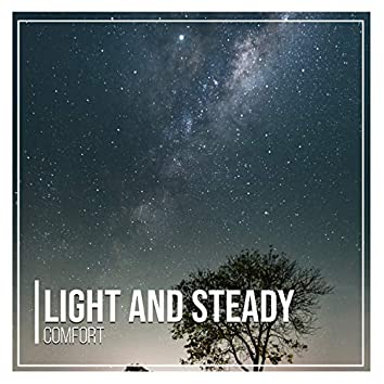 Light and Steady Comfort, Vol. 1