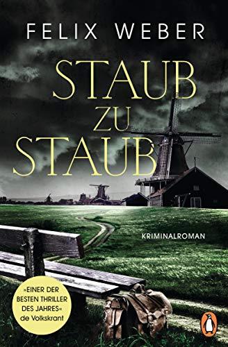 Buchseite und Rezensionen zu 'Staub zu Staub: Kriminalroman' von Weber, Felix