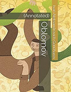 Oblomov: (Annotated)