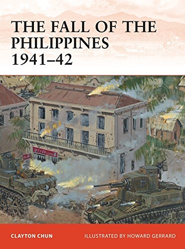 The Fall of the Philippines 1941–42 (Campaign, Band 243)