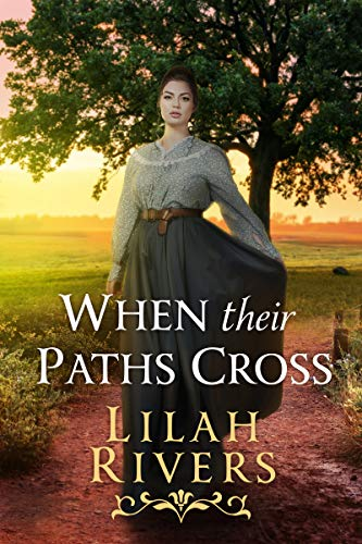 When their Paths Cross: An Inspirational Historical Romance Book