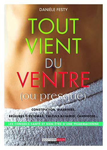 Tout vient du ventre (ou presque) (SANTE/FORME) (French Edition)