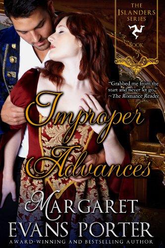 Book: Improper Advances (The Islanders Series, Book 3) by Margaret Evans Porter