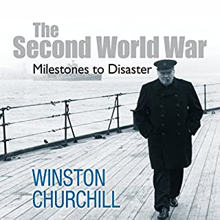 The Second World War: Milestones to Disaster Titelbild