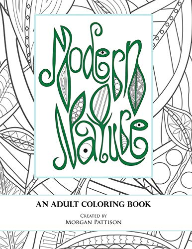 B7a Book Free Download Modern Nature An Adult Coloring Book By Mrs Margaret Morgan Yen Pattison Lccmpowj